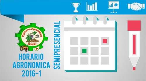 Horario Agronómica 2016-1 SemiPresencial