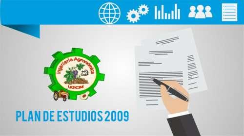 Plan de Estudios 2009 Ingeniería Agronómica