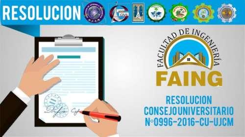 RESOLUCIÓN CONSEJO UNIVERSITARIO N°0996-2016-CU-UJCM